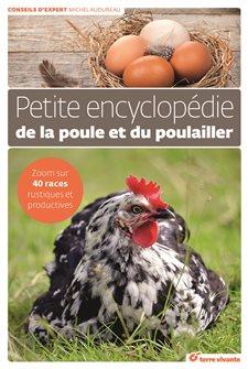 Petite encyclopédie de la poule et du poulailler aux éditions Terre Vivante