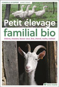 Petit élevage familial bio aux éditions Terre Vivante